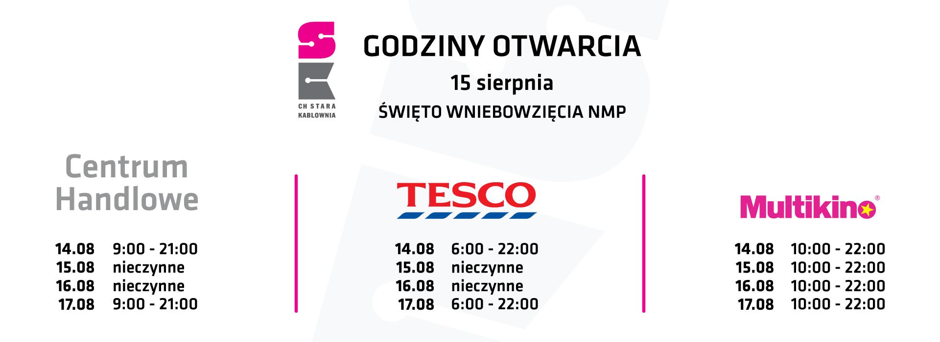 Godziny otwarcia 15.08 i 16.08